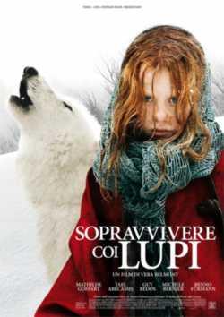 Sopravvivere coi lupi (2007)